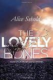The Lovely Bones: Alice Sebold  (English edition)
