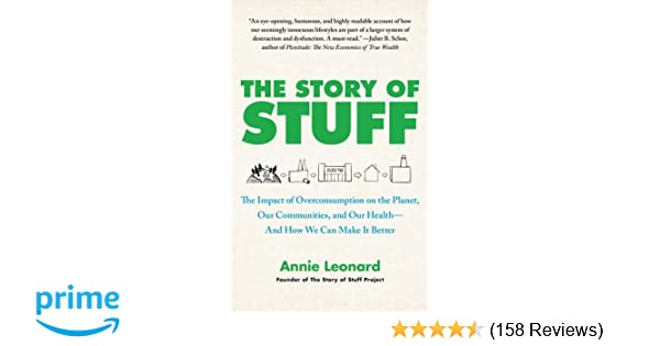 the story of stuff annie leonard summary