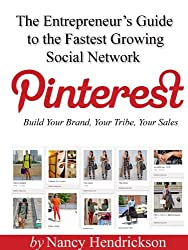 Pinterest - Build Your Brand, Your Tribe, Your Sales (2nd Ed) (English Edition)
