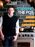 Stirring the Pot, Tyler Florence, 0696241579