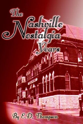 The Nashville Nostalgia Years PDF