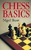 Chess Basics, Nigel Short, 0806907983