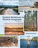 Student Workbook for Physical Geogrpahy, Benedetti, Michael, 0757526225