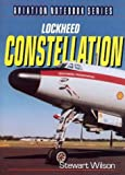 Lockheed Constellation (Aviation Notebook Series)
