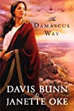img - for The Damascus Way (Acts of Faith Series, Book 3) book / textbook / text book