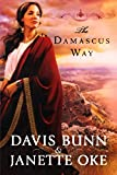 The Damascus Way (Acts of Faith Series, Book 3)