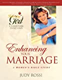 Enhancing Your Marriage, Judy Rossi, 0899571522