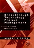 img - for Breakthrough Technology Project Management (E-Business Solutions) book / textbook / text book