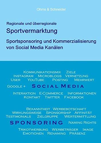 regionale-und-berregionale-sportvermarktung-sportsponsoring-und-kommerzialisierung-von-social-media-kanlen