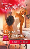 Early to Bed?, Cara Summers, 037369170X