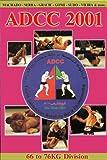 """ADCC """"2001: 66-76kg Tournament"""""""
