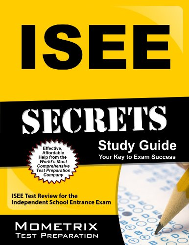 Download ISEE Secrets Study Guide: ISEE Test Review for the Independent School Entrance Exam Pdf
