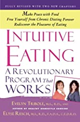 First published in 1995, Intuitive Eating has become the go-to book on rebuilding a healthy body image and making peace with food.               We've all been there―angry with ourselves for overeating, for our lack of willpow...