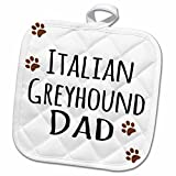 3dRose InspirationzStore Pet designs - Italian Greyhound Dog Dad - Doggie by breed - brown paw prints - love doggy lover proud pet owner - 8x8 Potholder (phl_153929_1)