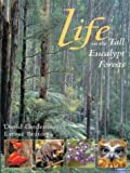 Life in the Tall Eucalypt Forest, David Lindenmayer, 1876334525