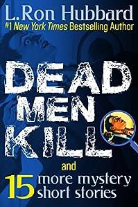 Dead Men Kill by L. Ron Hubbard ebook deal