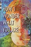 How I Wonder What You Are, L. M. Lynch, 0375906630