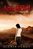 Amplified (Reign of Blood Book 3)