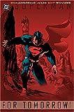 Superman: For Tomorrow, Vol. 1