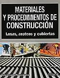Materiales Y Procedimientos De Construccion Losas Azoteas