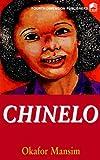 Chinelo, Okafor Mansim, 9781561947