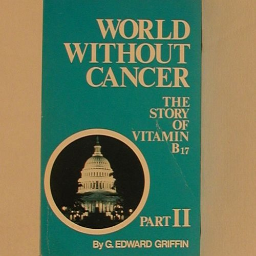Download World Without Cancer Part Ii The Politics Of Cancer Book