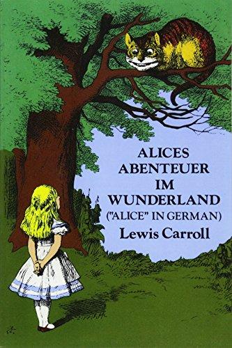 Alices Abenteuer im Wunderland (Dover Dual Language German)