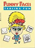 Funny Faces Tracing Fun, Anita Sperling and Karen Braun, 0590408895
