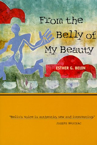 From the Belly of My Beauty (Sun Tracks) by Brand: University of Arizona Press