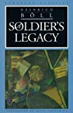 A Soldier's Legacy, Heinrich Böll, 0810112027