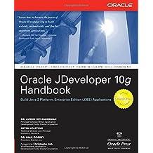 Oracle JDeveloper 10g Handbook 1st edition by Avrom Roy-Faderman, Peter Koletzke, Paul Dorsey (2004) Paperback