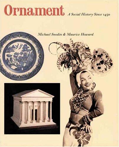 - Ornament: A Social History Since 1450