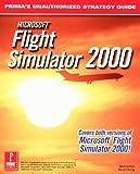 Mircosoft Flight Simulator 2000, Prima Publishing Staff and Mark Cohen, 0761526579