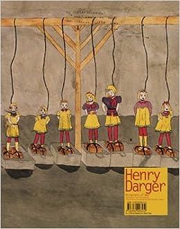 Darger Henry - Disasters of War by Kiyoko Lerner (2003-01-02)