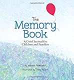 The Memory Book: A Grief Journal for Children and