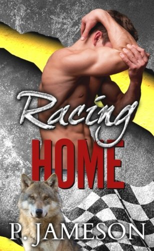 Read Online Racing Home (Dirt Track Dogs) (Volume 3) PDF