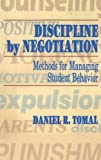 Discipline by Negotiation, Daniel R. Tomal, 1566766737