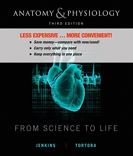 Anatomy and Physiology: From Science to Life 3e Binder Ready Version + WileyPLUS Registration Card (Anatomy And Physiology From Science To Life)