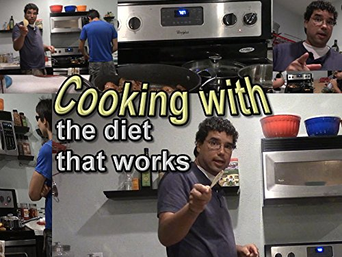 Cooking With the Diet That Works