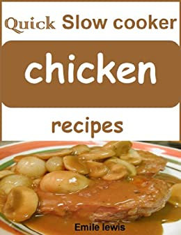 Quick slow cooker chicken recipes