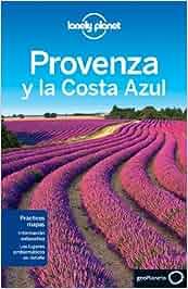 Provenza y la Costa Azul 2 Guías de Ciudad Lonely Planet