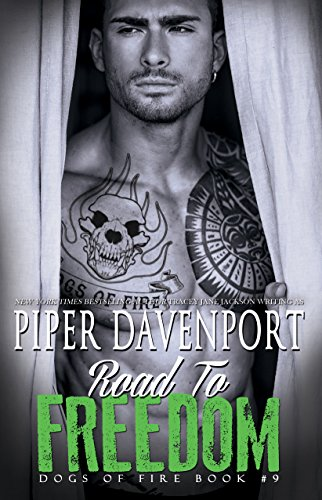 Road to Freedom (Dog of Fire Book 9)