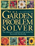 Garden Problem Solver, Reader's Digest Editors, 0762106018