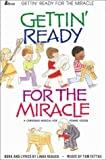 Gettin' Ready for the Miracle, Tom Fettke, 083419550X