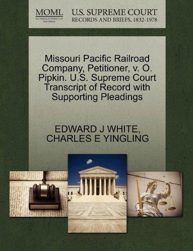 Missouri Pacific Railroad Company, Petitioner, v. O. Pipkin. U.S. Supreme Court Transcript of Record with Supporting Pleadings
