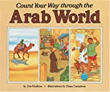 Count Your Way Through the Arab World, Jim Haskins, 0876144873