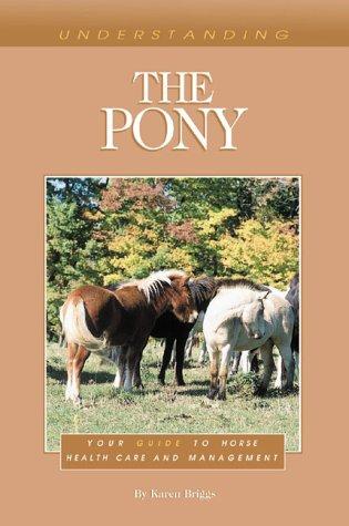 Download Understanding the Pony ebook