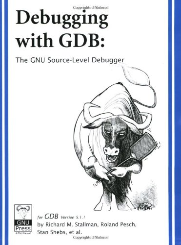 Debugging with GDB: The GNU Source-Level Debugger