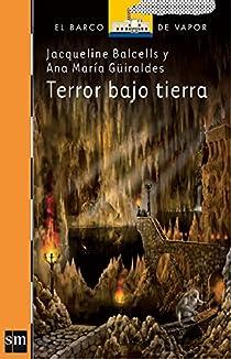Terror bajo tierra par Balcells