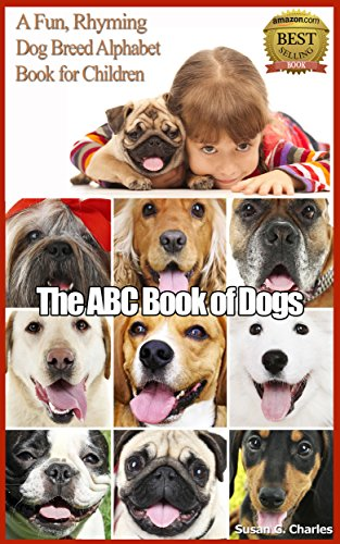 Book: Animal Books for Kids - The ABC Book of Dogs by Susan G. Charles